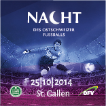 Nacht des Ostschweizer Fussballs